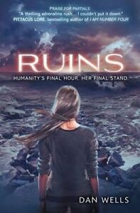 Ruins, Dan Wells