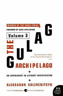 The Gulag Archipelago Vol 3: An Experiment in Literary Investigation (2007,Paper