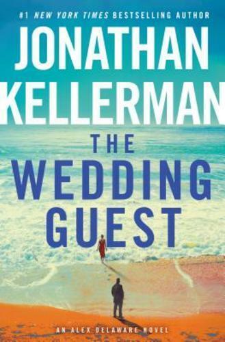 The Wedding Guest: An Alex Delaware Novel By Jonathan Kellerman: Used