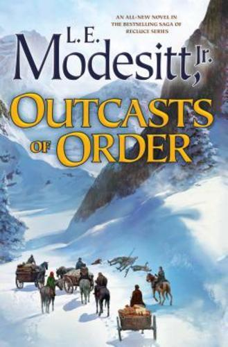 Outcasts Of Order By L E Modesitt: New