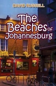 The-Beaches-of-Johannesburg-by-Russell-David-Paperback