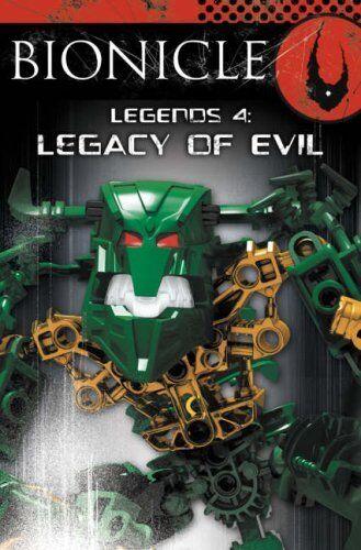 BIONICLE Legends (4) - Legacy of Evil,