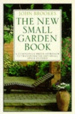The New Small Garden Book by Brookes, John Paperback Book The Cheap Fast Free