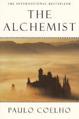 The Alchemist: A Fable About Following Your Dream - Paperback - GOOD