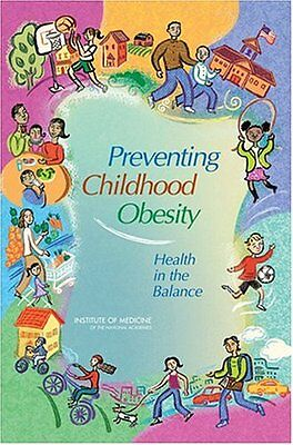 Preventing Childhood Obesity: Health in the (Preventing Childhood Obesity Health In The Balance)
