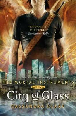 City of Glass (The Mortal Instruments) Book Three - Hardcover - VERY GOOD
