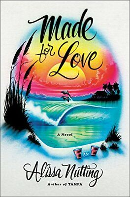 Made for Love by Nutting, Alissa Book The Fast Free Shipping