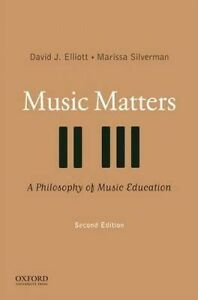 Music-Matters-A-Philosophy-of-Music-Education-2E-by-Elliott-Paperback-2014