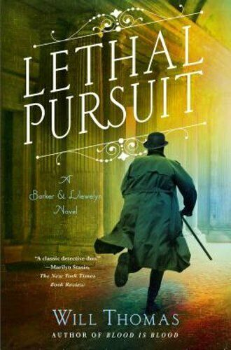 Lethal Pursuit: A Barker & Llewelyn Novel By Will Thomas: New