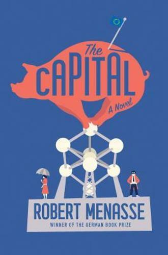 The Capital By Robert Menasse: Used