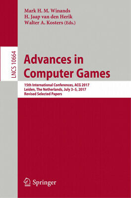 Computer Games - Advances in Computer Games: 15th International Conferences, ACG 2017, Leiden,