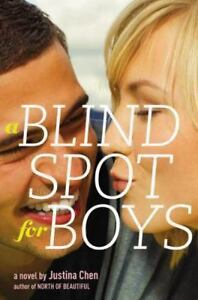 A Blind Spot for Boys: By Chen, Justina