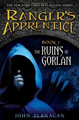 The Ruins Of Gorlan (the Rangers Apprentice, Book 1) By John A. Flanagan