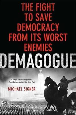 Demagogue by Michael Signer: Used