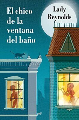 El Chico De La Ventana Del Baño (MR Narrativa)