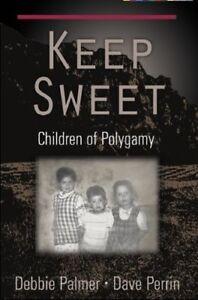 Keep Sweet- Children of Polyagamy & Dead Aim Iris Johansen