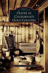 Olives in California's Gold Country by Manna, Salvatore -Hcover