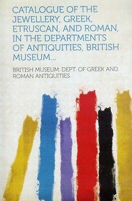 Roman Etruscan Greek Phoenician Mycenaean Jewelry British Museum 3100+ Pix Items
