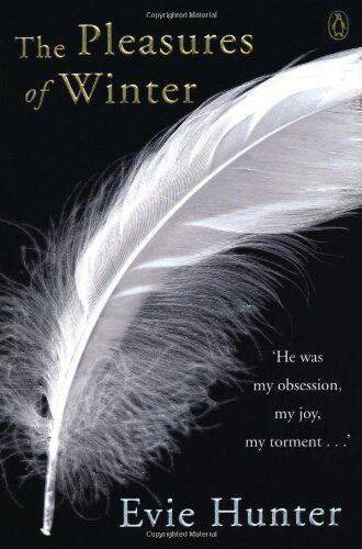 The Pleasures of Winter,Evie Hunter