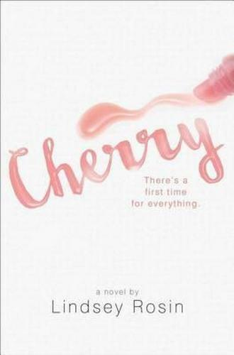 NEW Cherry By Lindsey Rosin Hardcover Free Shipping
