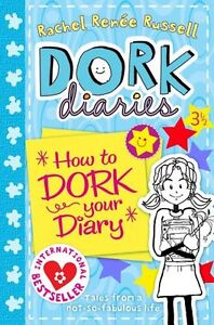 Dork Diaries 3 ½ : How to Dork Your Diary,Rachel Renee Russell