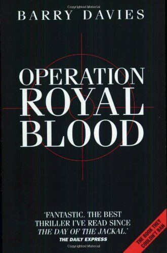 Operation Royal Blood,Barry Davies