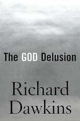 The God Delusion - Hardcover By Dawkins, Richard - GOOD