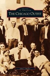 Chicago Outfit by Binder, John -Hcover