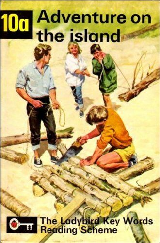 Adventure on the Island (Ladybird Key Words Reading Scheme No. 10a) By W Murray
