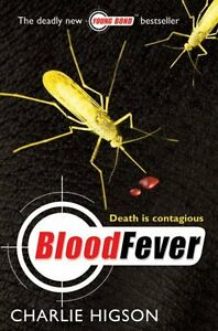 Blood Fever (Young James Bond) by Charlie Higson