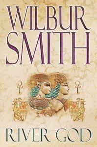 River God (Egyptian Novels) By Wilbur Smith. 9780330449939