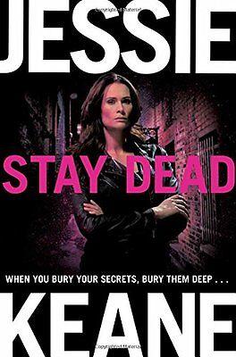 Stay Dead (Annie Carter) By Jessie Keane