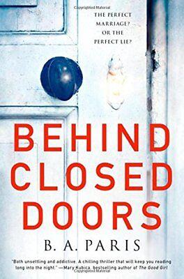 Behind Closed Doors: A Novel -