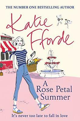 A Rose Petal Summer: The #1 Sunday Times bestseller by Fforde, Katie Book The