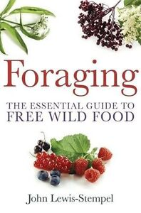Foraging by John Lewis-Stempel New Paperback Book