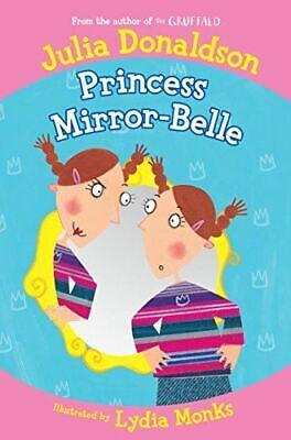 Like New, Princess Mirror-Belle, Donaldson, Julia, Paperback