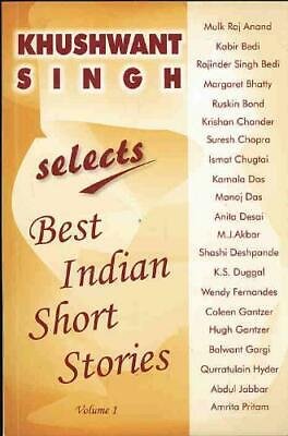Khushwant Singh Selects Best Indian Short Stories  Volume (Khushwant Singh Selects Best Indian Short Stories)