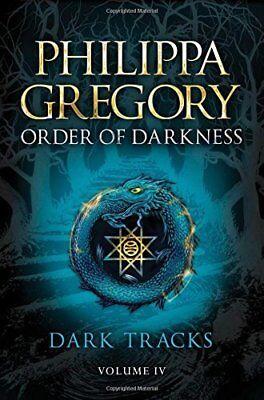 Dark Tracks (Order of Darkness, Bk. 4) - Track Orders