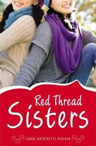 Red Thread Sisters By Carol Antoinette Peacock 2012, SoftCover  - $2.20