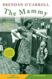 The Mammy,Brendan O'Carroll- 9781847173225