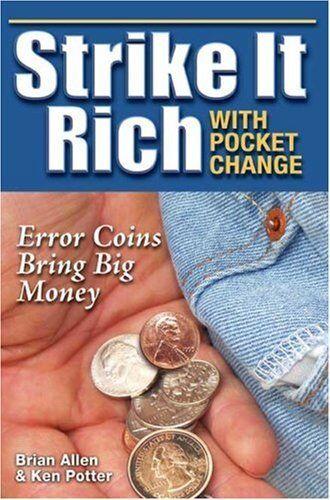 Strike It Rich With Pocket Change by Brian Allen|Ken Potter