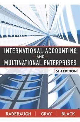 International Accounting And Multinational Enterprises By Lee H Radebaugh  Used