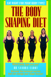 Dr Sandra Cabot THE BODY SHAPING DIET BOOK (Eat Right for your Body Type)
