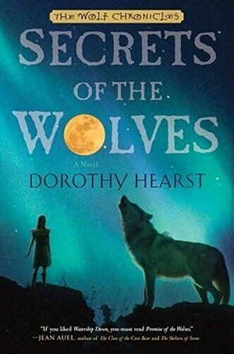 Secrets Of The Wolves By Dorothy Hearst: Used