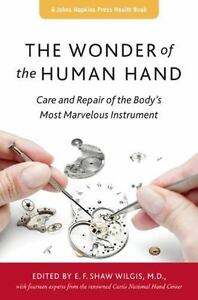 A Johns Hopkins Press Health Book: The Wonder of the Human H