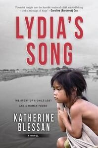 Lydia's Song: The Story of a Child Lost and a Woman Found by Katherine...