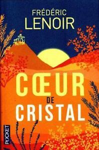 Lenoir, Frédéric: Un coeur de cristal #V#