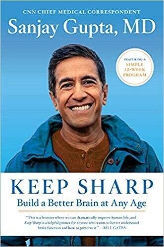 Keep Sharp : Build a Better Brain at Any Age by Sanjay Gupta (2020, Hardcover)