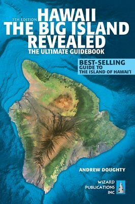 Hawaii The Big Island Revealed  The Ultimate Guide