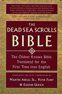 Купить The Dead Sea Scrolls Bible: The Oldest Known Bible Translated for the First Time
